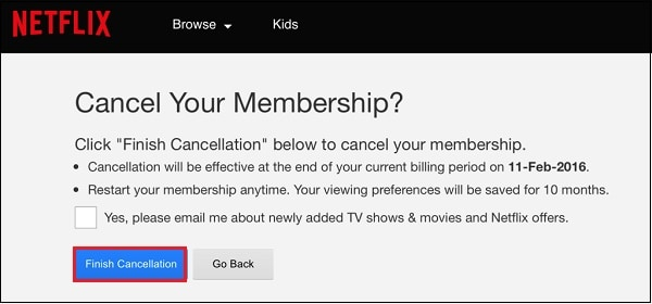 Finish cancellation Netflix