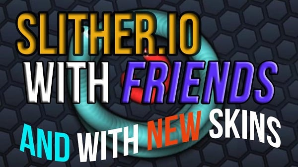 Slither.io Mods, Friends